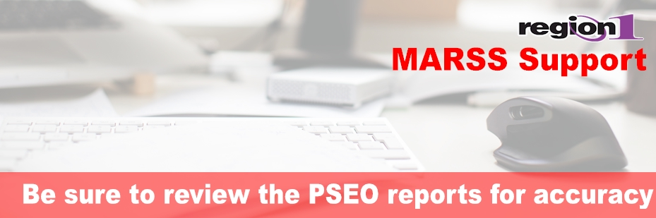 Be sure to review the PSEO reports for accuracy