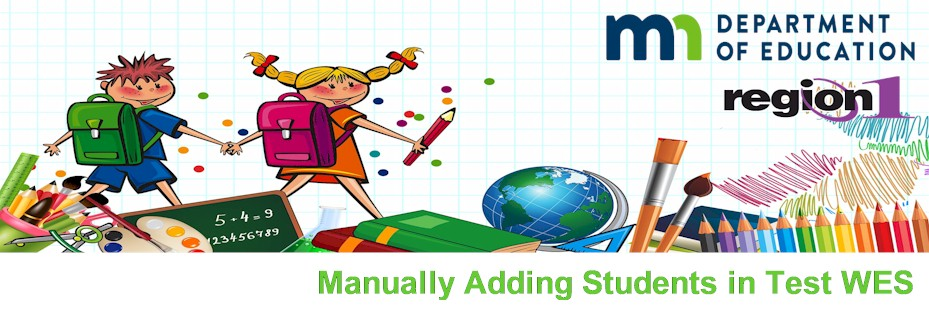 Manually Adding Students in Test WES